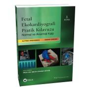 Fetal Ekokardiyografi Pratik Kılavuzu Normal ve Anormal Kalp