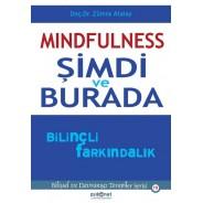 Mindfulnes Şimdi ve Burada Bilinçli Farkındalık