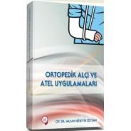Ortopedik Alçı ve Atel Uygulamaları