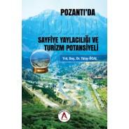 Pozantı'da Sayfiye Yaylacılığı ve Turizm Potansiyeli