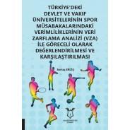 Türkiyedeki devlet ve vakıf üniversitelerinin spor müsabakalarındaki verimlilikleri