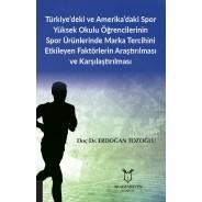 Türkiye'deki ve Amerika'daki Spor Öğrencilerinin Marka Tercihlerinin Karşılaştırılması