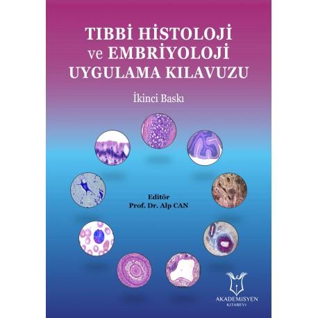 Tıbbi Histoloji ve Embriyoloji Uygulama Kıllavuzu