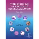 Tıbbi Histoloji ve Embriyoloji Uygulama Kılavuzu