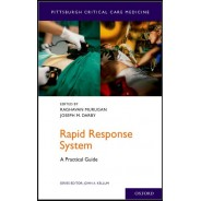 Rapid Response System: A Practical Guide (Pittsburgh Critical Care Medicine) 1st Edition