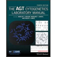 The AGT Cytogenetics Laboratory Manual 4th Edition