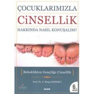Çocuklarımızla Cinsellik Hakkında Nasıl Konuşmalı?