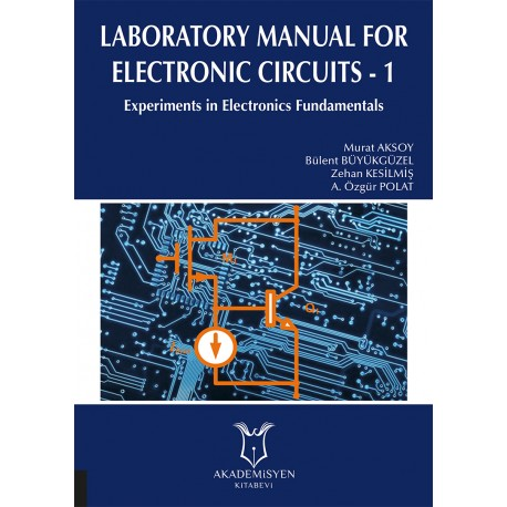 laboratory manual for electronic circuits 1Electronic Circuit I Lab Manual #1