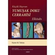 Küçük Hayvan Yumuşak Doku Cerrahisi El Kitabı