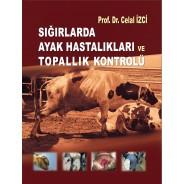 Sığırlarda Ayak Hastalıkları ve Topallık Kontrolü