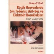 Küçük Hayvanlarda Sıvı Tedavisi Asit Baz ve Elektrolit Bozuklukları