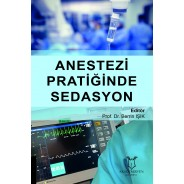 Anestezi Pratiğinde Sedasyon