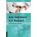 Reçete Örnekleri İle Aile Hekimleri İçin Pediatri Semptomdan Tanıya