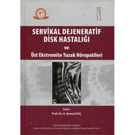 Servikal Dejeneratif Disk Hastalığı
