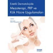 Estetik Dermatolojide Mezoterapi PRP ve Kök Hücre Uygulamaları