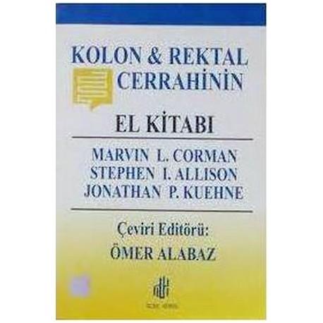 Kolon & Rektal Cerrahinin El Kitabı