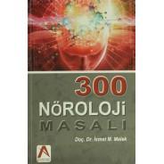 300 Nöroloji Masalı