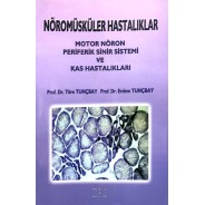 Nöromüsküler Hastalıklar Motor Nöron Periferik Sinir Sistemi ve Kas Hastalıkları