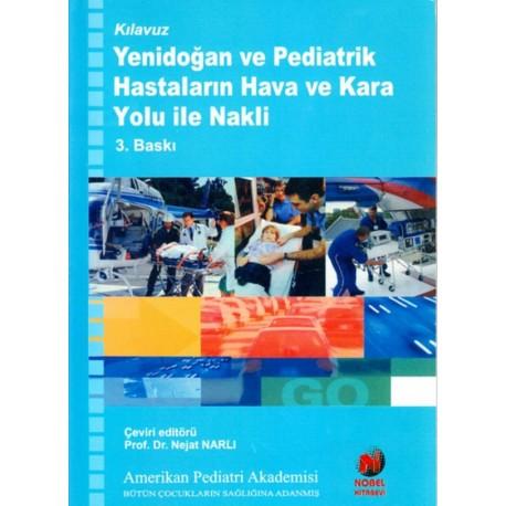 Yenidoğan ve Pediatrik Hastaların Hava ve Kara Yolu ile Nakli