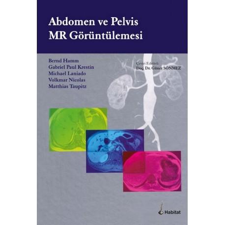 Abdomen ve Pelvis MR Görüntülemesi