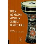 Türk Müziğine Yönelik Çeşitli Tespitler II