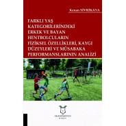 Farklı Yaş Katglerdeki Hentbolcuların Fiziksel Özellikleri, Kaygı Düzeyleri ve Müsabaka Performanslarının Analizi
