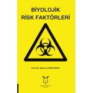 Biyolojik Risk Faktörleri