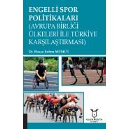 Engelli Spor Politikaları (Avrupa Birliği Ülkeleri ile Türkiye Karşılaştırması)