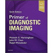 Primer of Diagnostic Imaging 6th Edition