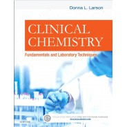 Clinical Chemistry: Fundamentals and Laboratory Techniques 1st Edition