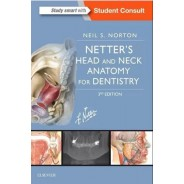 Netter's Head and Neck Anatomy for Dentistry,3rd Edition