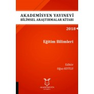 Eğitim Bilimleri - Akademisyen Yayınevi Bilimsel Araştırmalar Kitabı