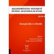 Hemşirelik ve Ebelik - Akademisyen Yayınevi Bilimsel Araştırmalar Kitabı