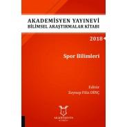 Spor Bilimleri - Akademisyen Yayınevi Bilimsel Araştırmalar Kitabı