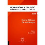 Sosyal Bilimler Dil ve Edebiyat - Akademisyen Yayınevi Bilimsel Araştırmalar Kitabı