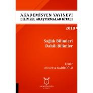 Sağlık Bilimleri Dahili Bilimler - Akademisyen Yayınevi Bilimsel Araştırmalar Kitabı