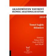Temel Sağlık Bilimleri - Akademisyen Yayınevi Bilimsel Araştırmalar Kitabı