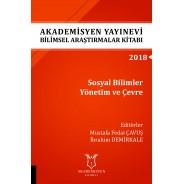 Sosyal Bilimler Yönetim ve Çevre - Akademisyen Yayınevi Bilimsel Araştırmalar Kitabı