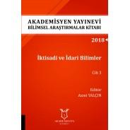 İktisadi ve İdari Bilimler Cilt 3 - Akademisyen Yayınevi Bilimsel Araştırmalar Kitabı