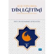 Açık Toplumda Din Eğitimi (Yeni Paradigma İhtiyacı)