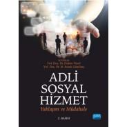 Adli Sosyal Hizmet: Yaklaşım ve Müdahale