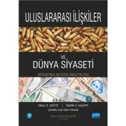 ULUSLARARASI İLİŞKİLER ve DÜNYA SİYASETİ - International Relations and World Politics