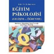 Eğitim Psikolojisi - Gelişim ve Öğrenme