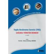 Toplu Beslenme Servisi (TBS) Sağlıklı Yönetim Rehberi