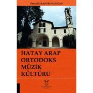 Hatay Arap Ortodoks Müzik Kültürü