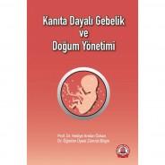 Kanıta Dayalı Gebelik Ve Doğum Yönetimi
