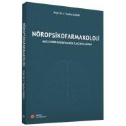 Nöropsikofarmakoloji - Akılcı Nöropsikiyatrik İlaç Kullanımı