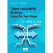 Türkiye-Avrupa Birliği İlişkilerine Siyasal Partilerin Bakışı