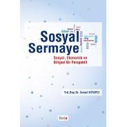 Sosyal Sermaye-Sosyal, Ekonomik ve Bilişsel Bir Perspektif