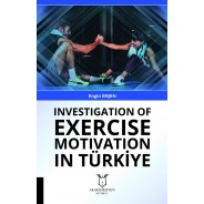 Investigation Of Exercise Motivation In Türkiye